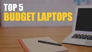 Top 5 Budget Laptops