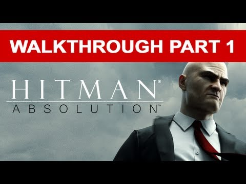 Hitman: Absolution Stealth Walkthrough - Gameplay - Part 1 (HD 1080p)