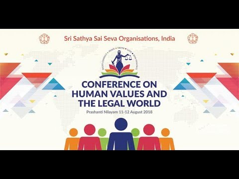 Human Values and the Legal World - Jurist Conference (Day 2) at Prasanthi Nilayam - 12 Aug 2018
