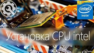 Как установить процессор Intel правильно -/- How to install CPU Intel