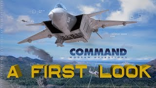 Command: Modern Operations – A First Look