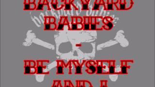 Watch Backyard Babies Be Myself And I video
