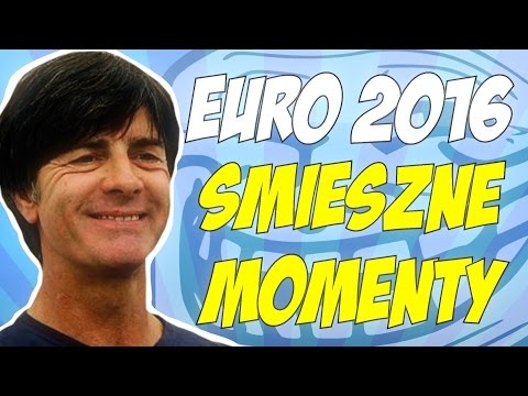 UEFA EURO 2016 - ŚMIESZNE MOMENTY