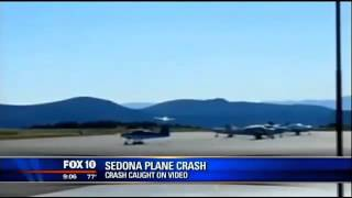 SEDONA PLANE CRASH CAUGHT ON VIDEO