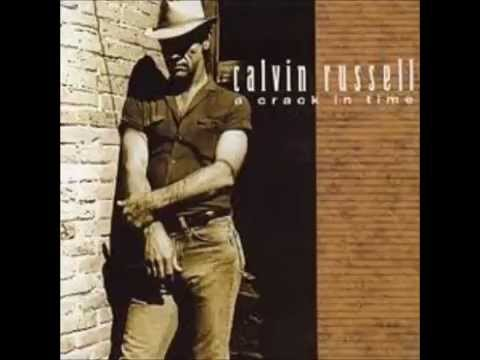 Calvin Russell - That Wouldnt Be Enough