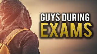 FUNNY THING MEN DO DURING EXAMS