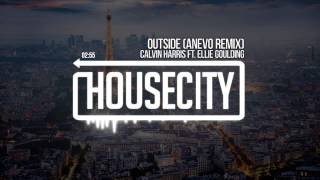 Calvin Harris ft. Ellie Goulding - Outside (Anevo Remix)