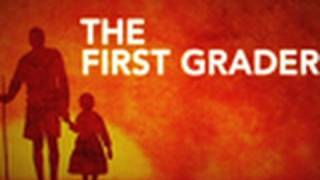The First Grader — Make a Difference