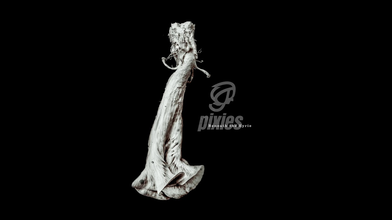 "Pixies - ""St. Nazaire""の試聴音源を公開 新譜「Beneath The Eyrie」2019年9月13日発売予定 thm Music info Clip"