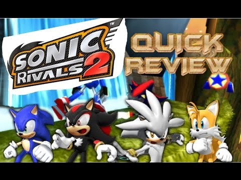 Sonic Rivals 2 Quick Review!