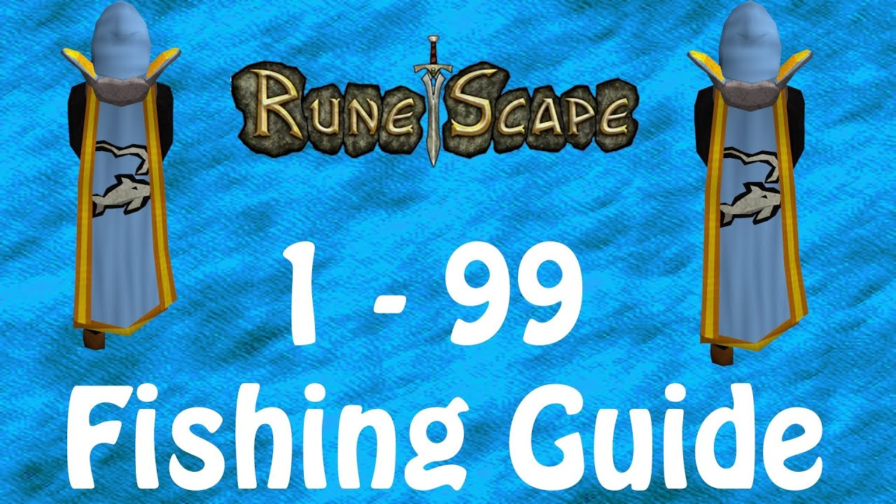 Rs runescape ultimate 1 99 fishing guide over 120k exp for Runescape exp table 1 99