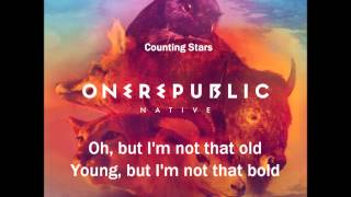 One Republic - Countings Stars (Lyrics)