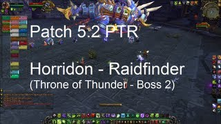 Horridon (Throne of Thunder Boss 2) Raid Finder - WoW Patch 5.2 PTR !!