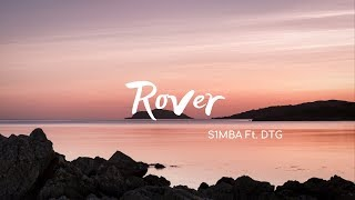 S1MBA ft. DTG - Rover (Mu la la) (Lyrics)