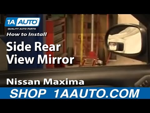 How To Install Replace Side Rear View Mirror Nissan Maxima Infiniti I30 I35 1AAuto.com