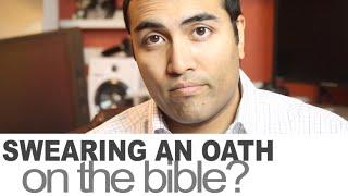 Swearing an Oath on the Bible