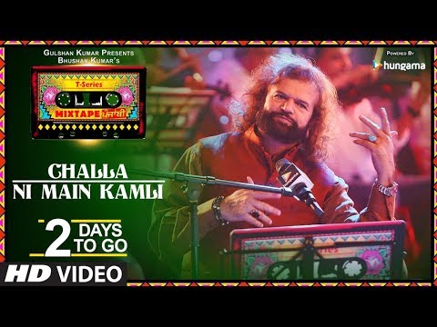 T-Series Mixtape Punjabi: Challa / Ni Main Kamli (2 Days to Go ) | Hans Raj Hans | Harshdeep Kaur