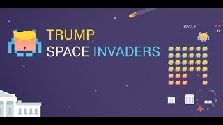 Trump Space Invaders | Android Arcade Game