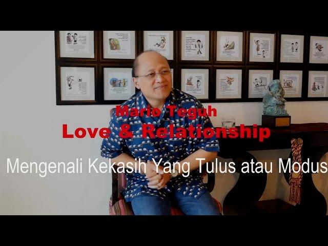Mengenali Kekasih Yang Tulus atau Modus - Mario Teguh Love & Relationship
