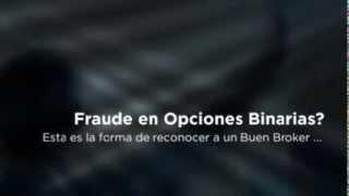 Opciones Binarias Fraude | Como darse cuenta?