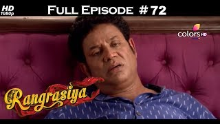 Rangrasiya - Full Episode 72 - With English Subtitles