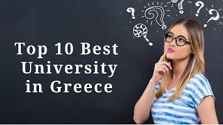 Best 10 Universities in Greece 2019. Top 10 University in Greece   University Hub