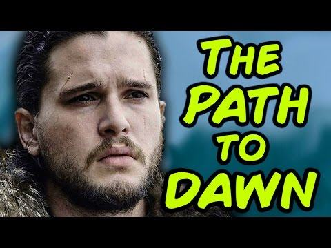 The Path To Dawn (Game of Thrones)