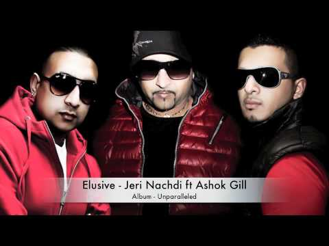 Elusive - Jeri Nachdi Ft Ashok Gill ** Free Download** video