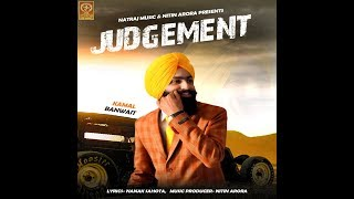 Judgement  Kamal Banwait  Latest Punjabi Song 2018