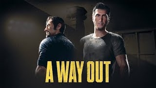 """A Way Out part4""""Time for action"""""""