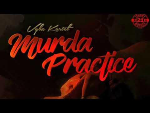 Vybz Kartel - Murda Practice | Raw | Official Audio | January 2018