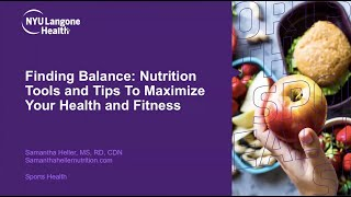 Finding Balance: Nutrition Tools & Tips to Maximize Your Health and Fitness