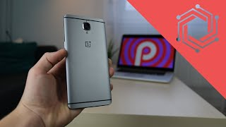 How To Install Android Pie On Oneplus 3!