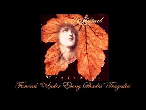 Funeral - Under Ebony Shades