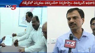 Gajwel Returning Officer Face To Face | Telangana Elections 2018 |  News