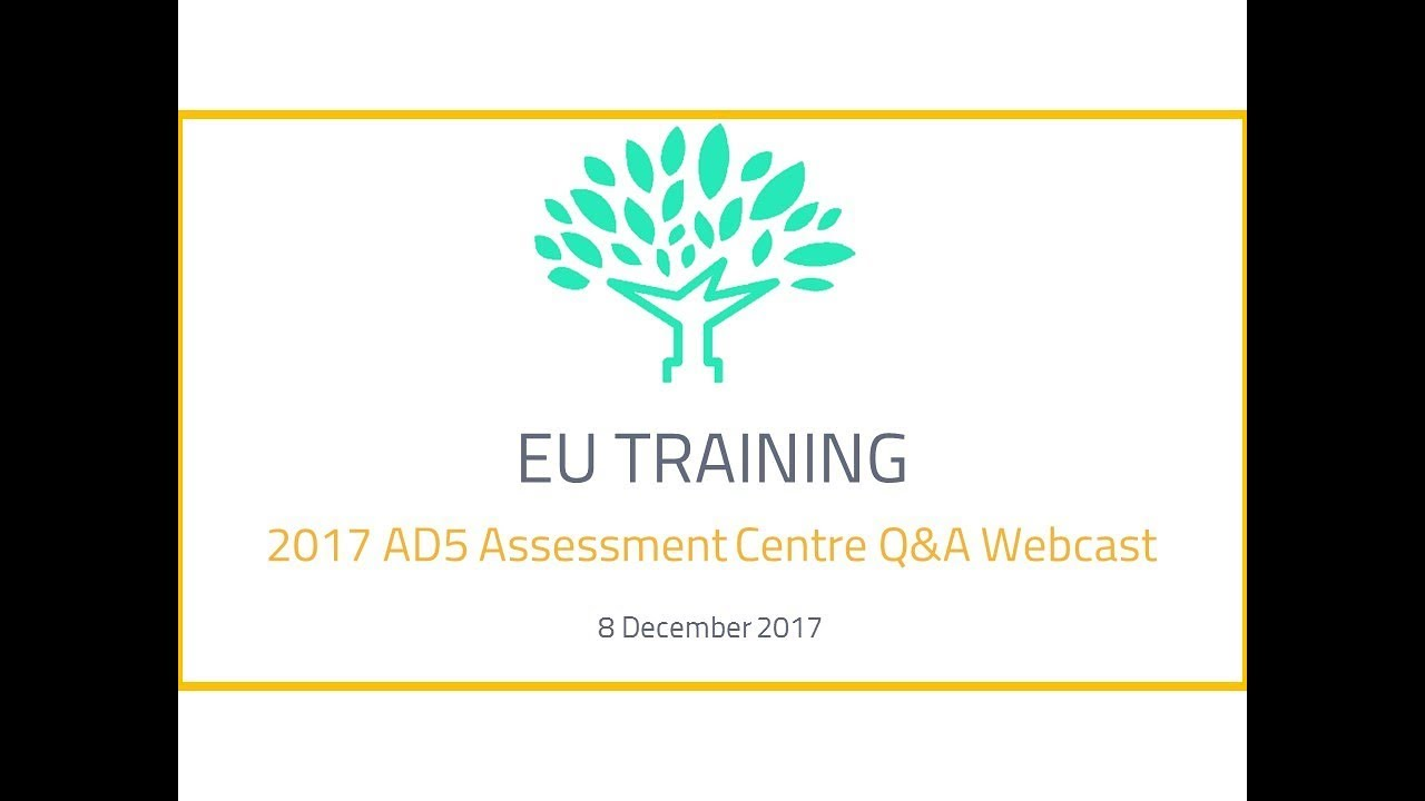 2017 EPSO AD5 Assessment Centre Q&A Session