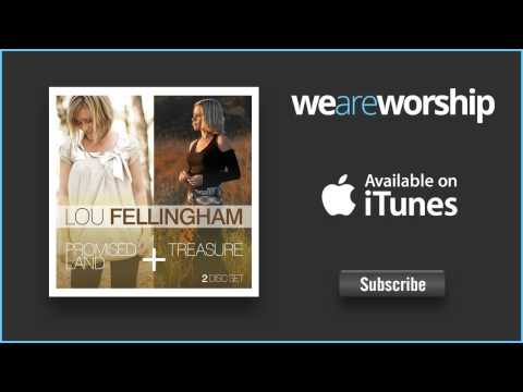 Lou Fellingham - This Is My Worship
