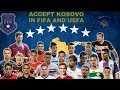 Kosova National Football Team - Komb�tarja e Kosov�s 2014