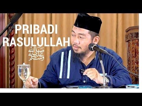 Pribadi Rasulullah ﷺ (Kitab Syamail 2) - Ustadz Abu Fairuz Ahmad Ridwan Lc