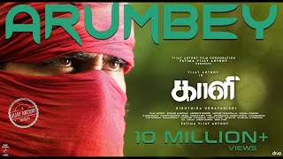 Arumbey - Official Single | Kaali | Vijay Antony | Kiruthiga Udhayanidhi