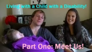 Living with a Child with a Disability Series: Part One; Meet Us!