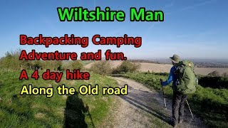 Backpacking Camping and Hiking the long distance trails, Fun, Kit, Adventure. RIDGEWAY PATH