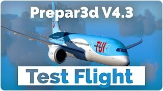 Prepar3d V4.3 | Test flight in the new QW787 | Realistic Graphics