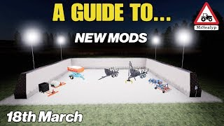 A Guide to... NEW MODS. 18th March. Farming Simulator 19, PS4, Assistance!