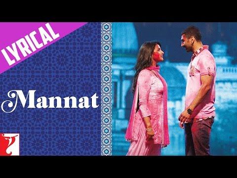 Mannat - Song with Lyrics - Daawat-e-Ishq