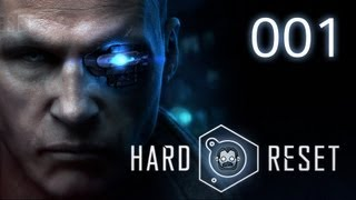 Let's Play: Hard Reset #001 - Die Maschinen greifen an [deutsch] [720p]