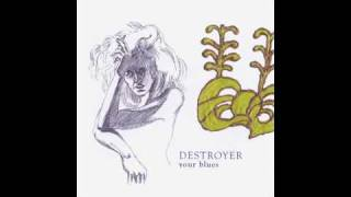 Watch Destroyer The Music Lovers video