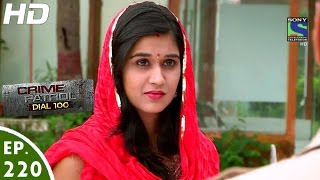 Crime Patrol Dial 100 - क्राइम पेट्रोल - Triyacharitra - Episode 220 - 11th August, 2016