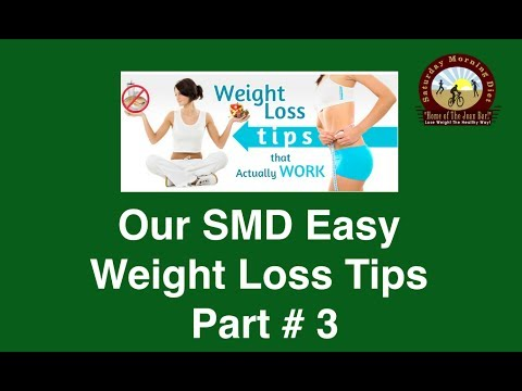 Our SMD Easy Weight Loss Successful Tips Part # 3 of 3 JOANBARS