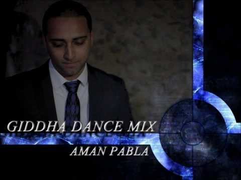NEW BHANGRA | GIDDHA  MEGAMIX | 2013 & 2014 | AMAN PABLA ( PARTY...